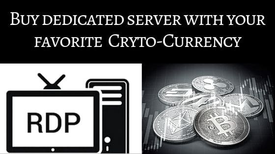 Buy dedicated server with your favourite Cryto-Currency