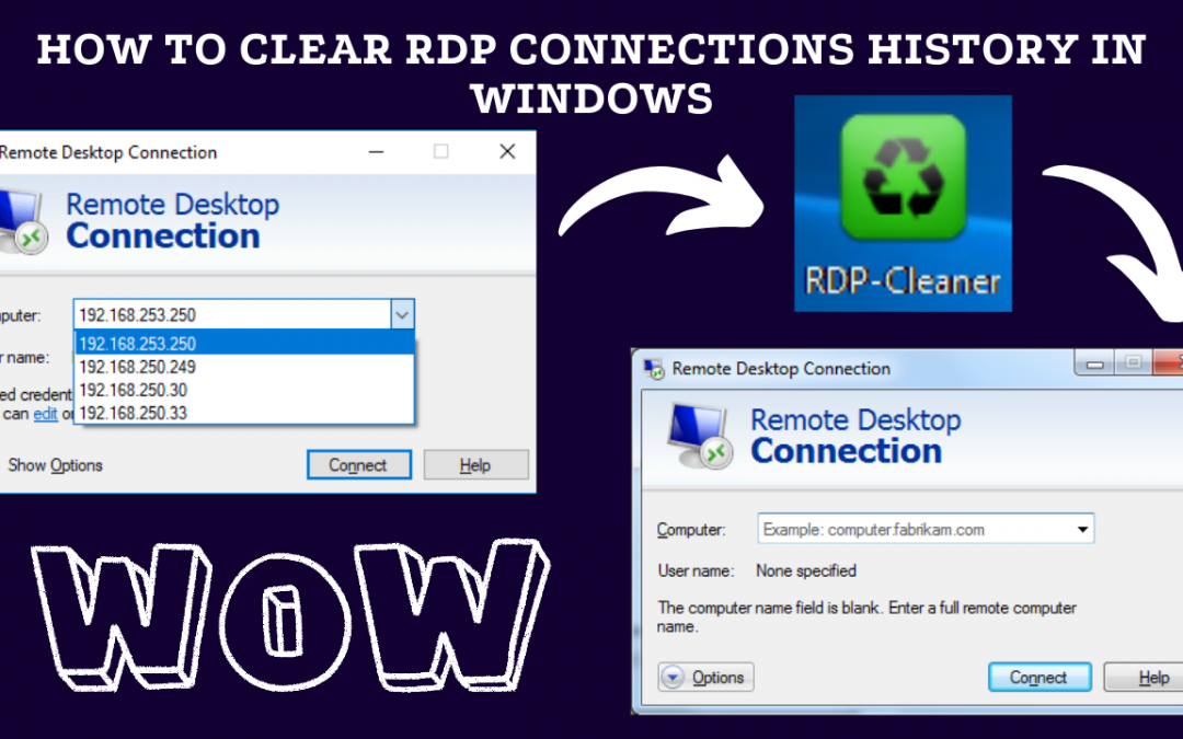 How to Clear RDP Connections History in Windows